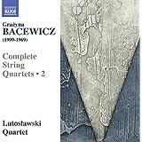 Bacewicz:String Quartets 2 [Lutoslawski Quartet] [NAXOS: 8572807]