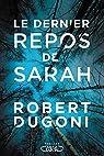 Tracy Crosswhite, tome 1 : Le dernier repos de Sarah par Dugoni