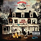 Welcome To: Our House (Deluxe Version) [Explicit]