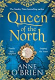 Queen of the North: sumptuous and evocative historical fiction from the Sunday Times ...