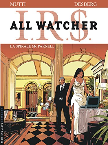 All Watcher - tome 4 - SPIRALE MC PARNELL (LA)