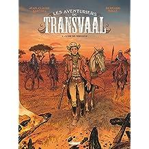 Les Aventuriers du Transvaal - Tome 01: L'Or de Kruger