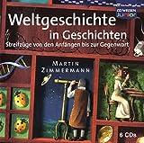 CD WISSEN Junior - Weltgeschichte in Geschichten. Streifzüge von den Anfängen bis zur Gegenwart, 6 CDs