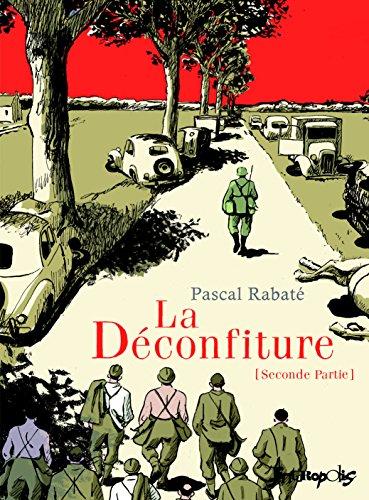 """<a href=""""/node/17037"""">La Déconfiture (Tome 2-Seconde partie)</a>"""