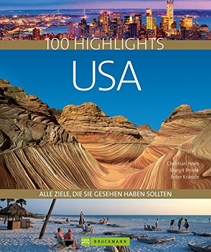 100 Highlights USA: Alle Ziele, die Sie gesehen haben sollten. Nationalparks wie Yellowstone oder Yosemite, pure Wildnis in Alaska oder Großstädte wie New York und Los Angeles. Der USA Reiseführer