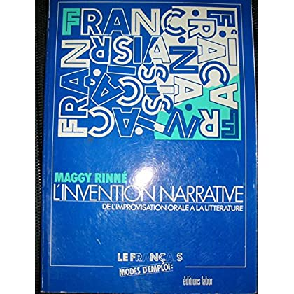 L'invention narrative