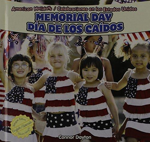 Memorial Day / Dia De Los Caidos (American Holidays / Celebraciones En Los Estados Unidos) por Connor Dayton