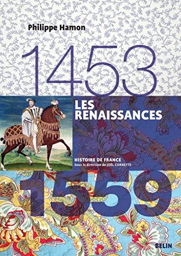 Histoire de France - Les renaissances (1453-1559)