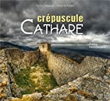 CREPUSCULE CATHARE