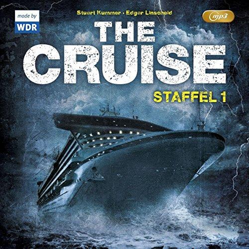 The Cruise 1. Staffel (Edgar Linscheid und Stuart Kummer) WDR 2014 / Folgenreich 2016