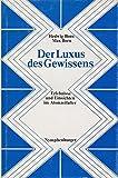 Der Luxus des Gewissens - Erlebnisse und Einsichten im Atomzeitalter - Hedwig Born, Max Born