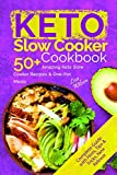 Best Crock Pot Cookbooks - Keto Slow Cooker Cookbook: 50+ Amazing Keto Slow Review