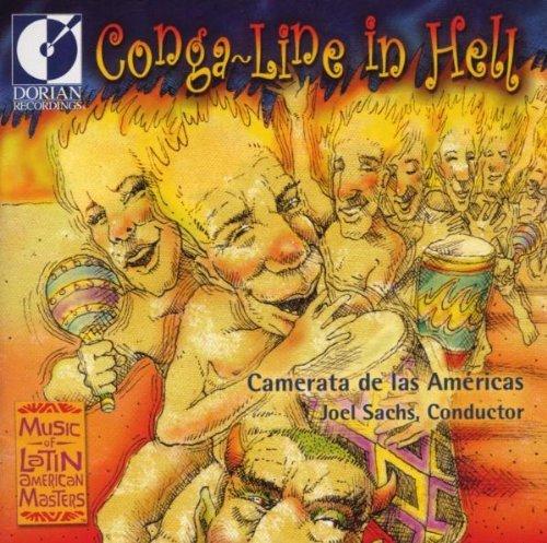 Conga Line in Hell: Modern Class Latin America by Camerata De Las Americas (2001-06-05)