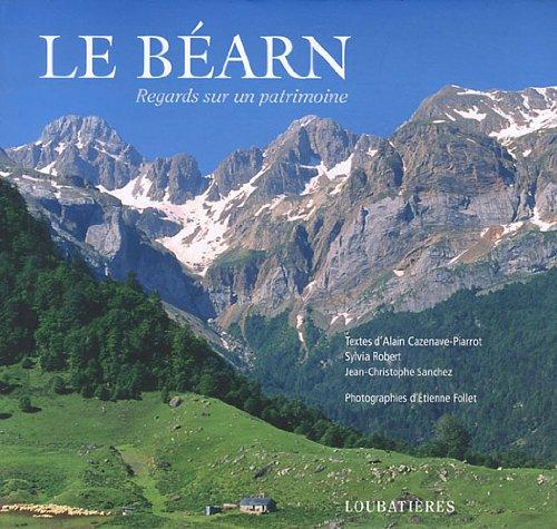 LE BEARN (REGARDS SUR UN PATRIMOINE)