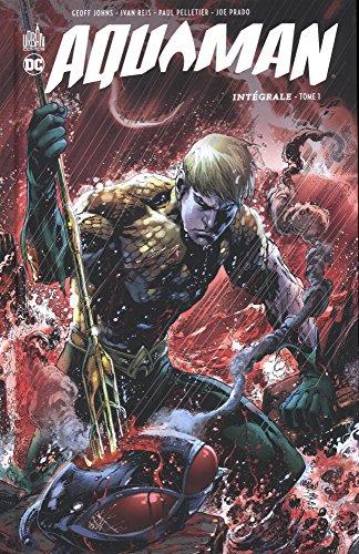 Aquaman, Intégrale tome 1 :