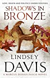 Shadows in Bronze by Lindsey Davis front cover