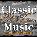 Classic Old Time Music