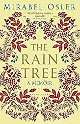 [The Rain Tree] (By: Mirabel Osler) [published: July, 2012]