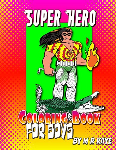 Super Hero Coloring Book of Boys: 68 Pages Of Coloring