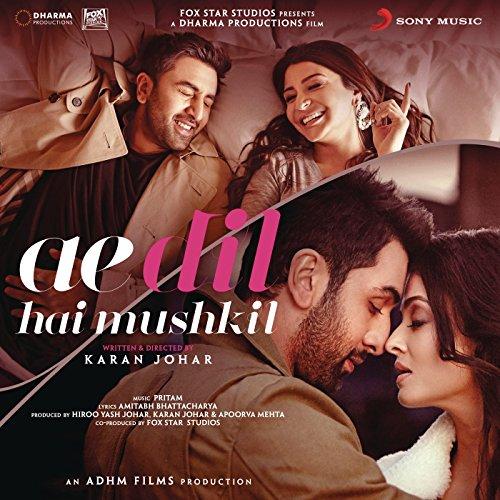 Ae Dil Hai Mushkil (Original Motion Picture Soundtrack) (Hai Mp3)
