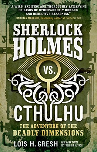 sherlock-holmes-vs-cthulhu-the-adventure-of-the-deadly-dimensions