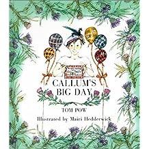 Callum's Big Day