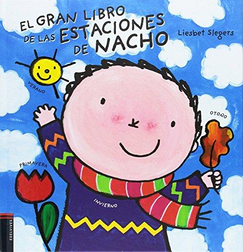 El gran libro de las estaciones de Nacho por Liesbet Slegers