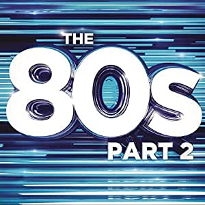 The 80s Part 2