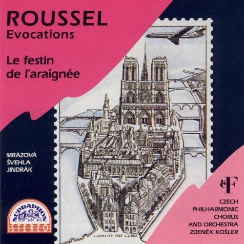Roussel: Evocations / Le festin de l'araignee