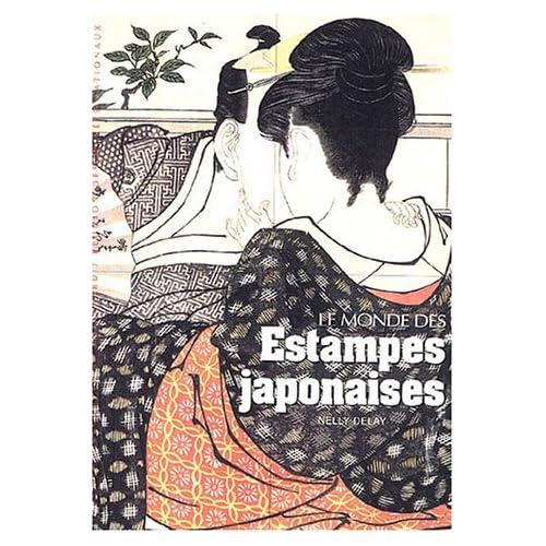 Le monde des estampes japonaises
