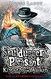 Kingdom of the Wicked (Skulduggery Pleasant, Book 7) (Skulduggery Pleasant series)