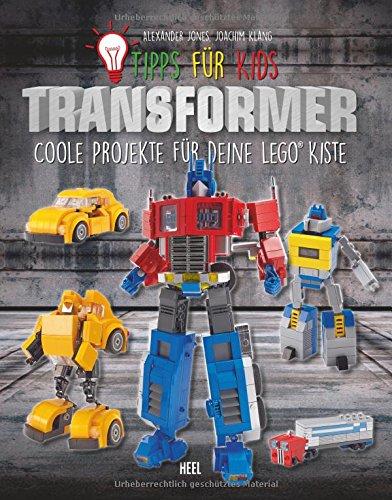nsformers: Coole Projekte für deine LEGO® Kiste (Transformers Prime Kinder)