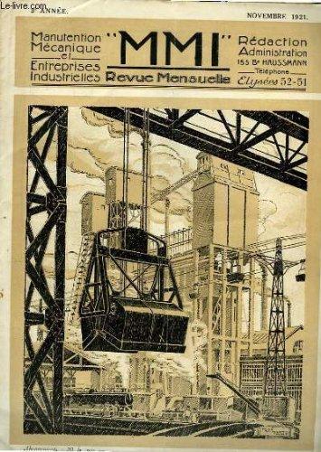 MMI Revue de Manutention Mécanique et d'Entreprises Industrielles - Novembre 1921, 3e année : Manutention de fines de charbon pour l'alimentation de fours à coke - L'Energie des Marées - Le 1er Congrès de la Chimie Industrielle ...