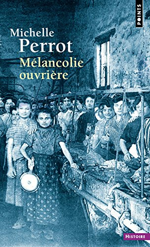 Mlancolie ouvrire