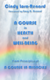 A Course in Health and Well-Being (English Edition)