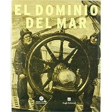 El Dominio Del Mar (Patrimoni marítim)