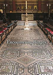 Encountering Burges: Reflections on the Art and Architecture of Worcester College Chapel