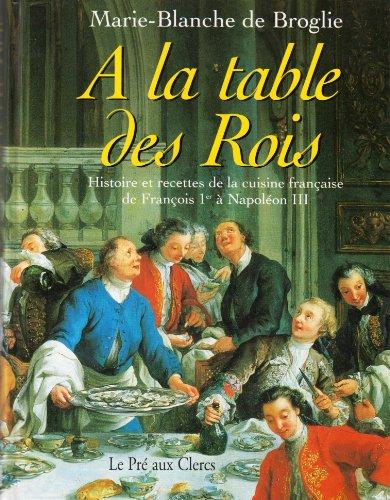 À la table des rois