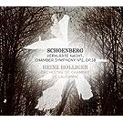 Schoenberg: Verkl�rte Nacht, Op. 4 & Chamber Symphony No. 2, Op. 38