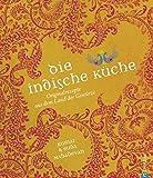 Die indische Küche: Kochbuch mit traditionellen und modernen - Best Reviews Guide