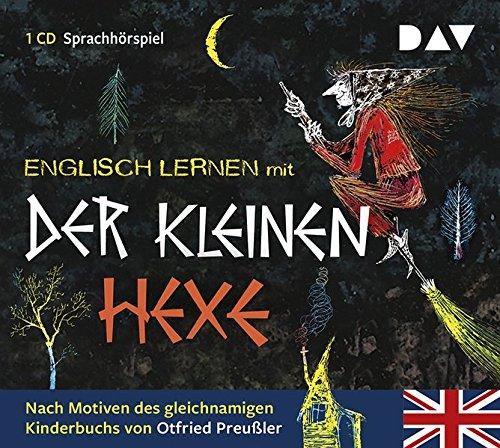 Englisch lernen mit Der kleinen Hexe: Sprach-Hörspiel für Kinder nach Motiven des gleichnamigen Kinderbuchs von Otfried Preussler