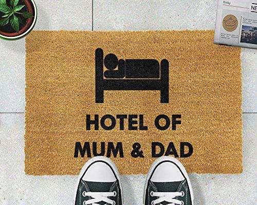 CKB Ltd® HOTEL OF MUM & DAD Novelty DOORMAT Kokosmatte Türmatte Fußmatte Einzigartige Fußabtreter Front / Back Door Matten mit einem rutschfesten PVC-Rücken - Natürliche coir - Indoor & Outdoor