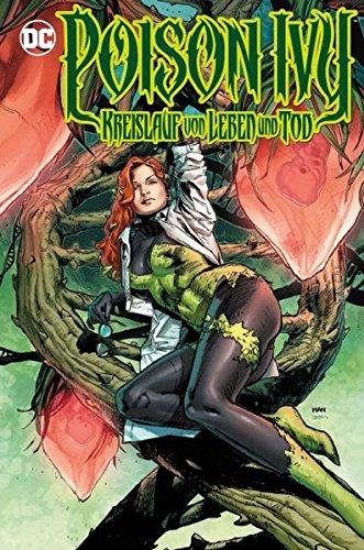 Poison Ivy Mini: Kreislauf von Leben und Tod (Harley Quinn Von Vans)