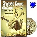 Sweet Home Chicago - 7 Originalsongs mit 17 hinführenden Übe- und Alternativ-Versionen für Fingerstyle Gitarre in Standard Tuning - Notenbuch mit bunter herzförmiger Notenklammer