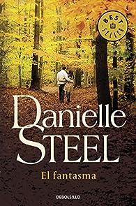 El fantasma par Danielle Steel