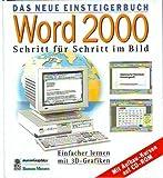 Word 2000 : Schritt für Schritt im Bild. Einfacher lernen mit 3D-Grafiken.