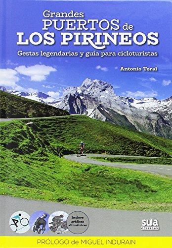 Grandes puertos de los Pirineos por Antonio Toral Perez