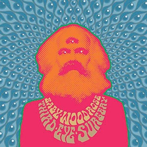 Baby Woodrose: Third Eye Surgery (Orange Vinyl) [Vinyl LP] (Vinyl)