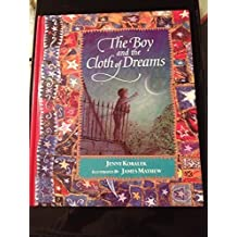 The Boy and the Cloth of Dreams by Jenny Koralek (1994-08-01)
