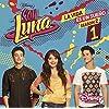 Soy Luna: La Vida Es Un Sueno